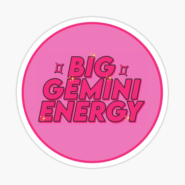 Big Gemini Energy par gabyiscool Sticker
