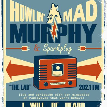 Howlin Mad Murphy's by JKTees