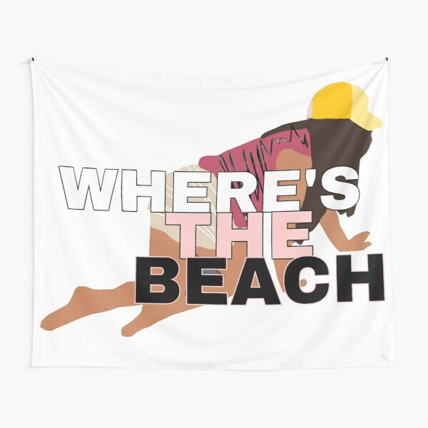 Where's the Beach? Tapestry