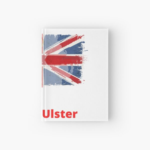 ONCE ULSTER ALWAYS ULSTER Hardcover Journal