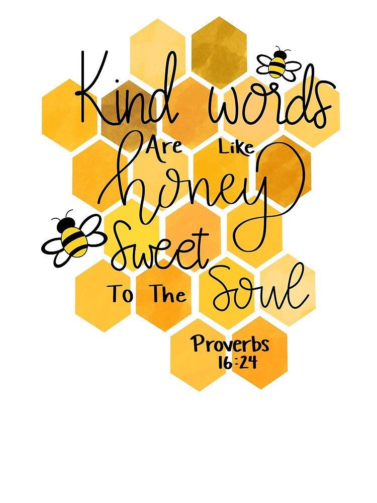 """Proverbs 16: 24"""" Greeting Card by Liz99   Redbubble"""
