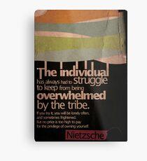 Humanity. Nietzsche. Metal Print