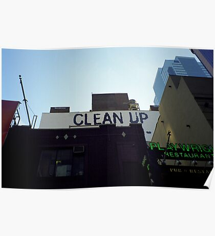 Clean Up Notice, New York Poster