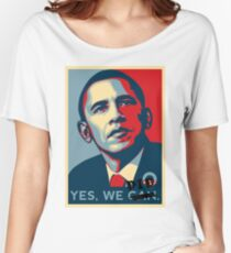Obama. Yes we did. Women's Relaxed Fit T-Shirt