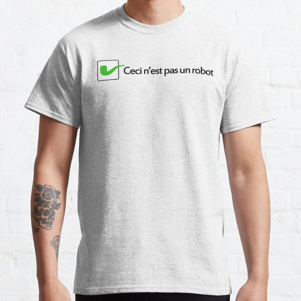 Ceci n'est pas un robot Classic T-Shirt