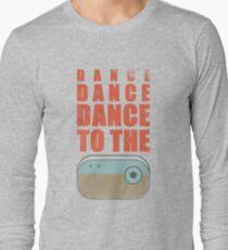 Dance To The Radio Long Sleeve T-Shirt
