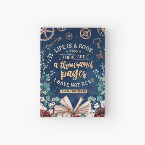Life is a book Hardcover Journal