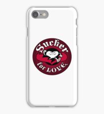 Sucker For Love Too iPhone Case/Skin