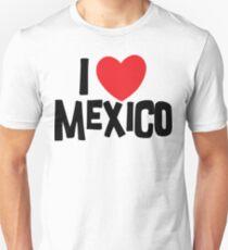 I Love Mexico Unisex T-Shirt