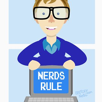Nerds Rules by dinoneill
