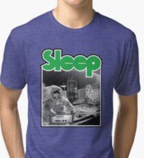 Sleep Tri-blend T-Shirt