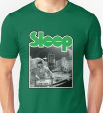 Sleep Unisex T-Shirt