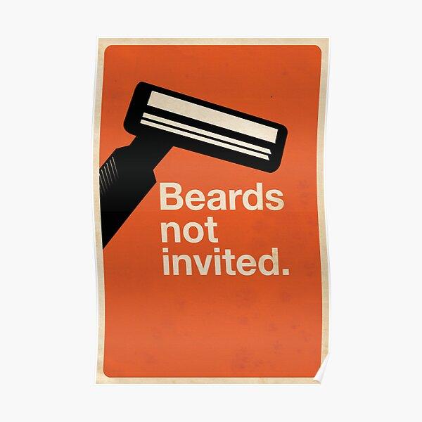 Beards Not Invited: Razor Poster