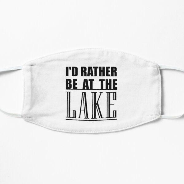 I'd Rather Be At The Lake Summer Boating Mask