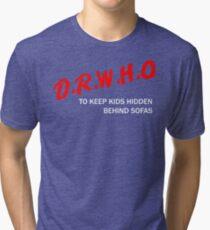 D.R.W.H.O Tri-blend T-Shirt