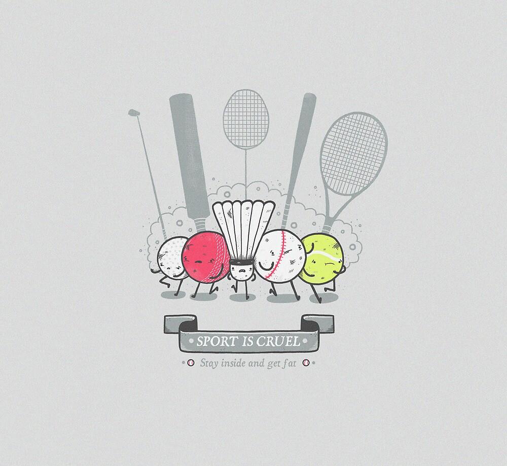 Sport is cruel by Randyotter