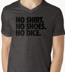 NO SHIRT. NO SHOES. NO DICE. Men's V-Neck T-Shirt