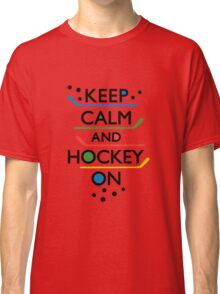 Keep Calm and Hockey On - white Classic T-Shirt