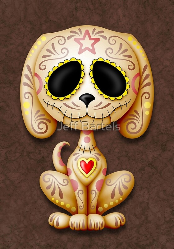 Quot Brown Zombie Sugar Skull Puppy Dog Quot Art Prints By Jeff