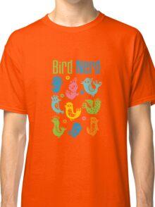 Bird Nerd - dark Classic T-Shirt