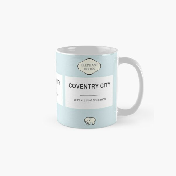 Coventry City ' Let's all sing together! Classic Mug