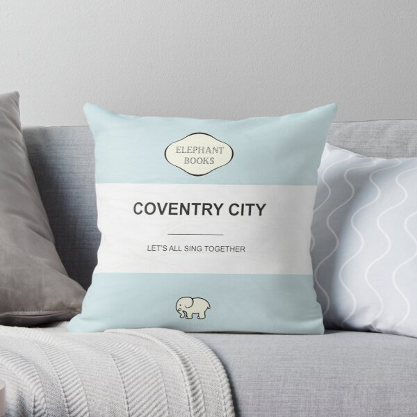 Coventry City ' Let's all sing together! Throw Pillow