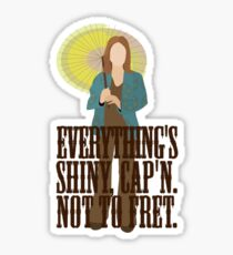 Kaylee - Everything's shiney Sticker