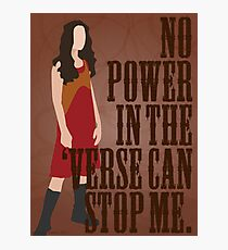 River Tam - No Power In The 'Verse Can Stop Me Photographic Print