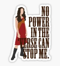 River Tam - No Power In The 'Verse Can Stop Me Sticker
