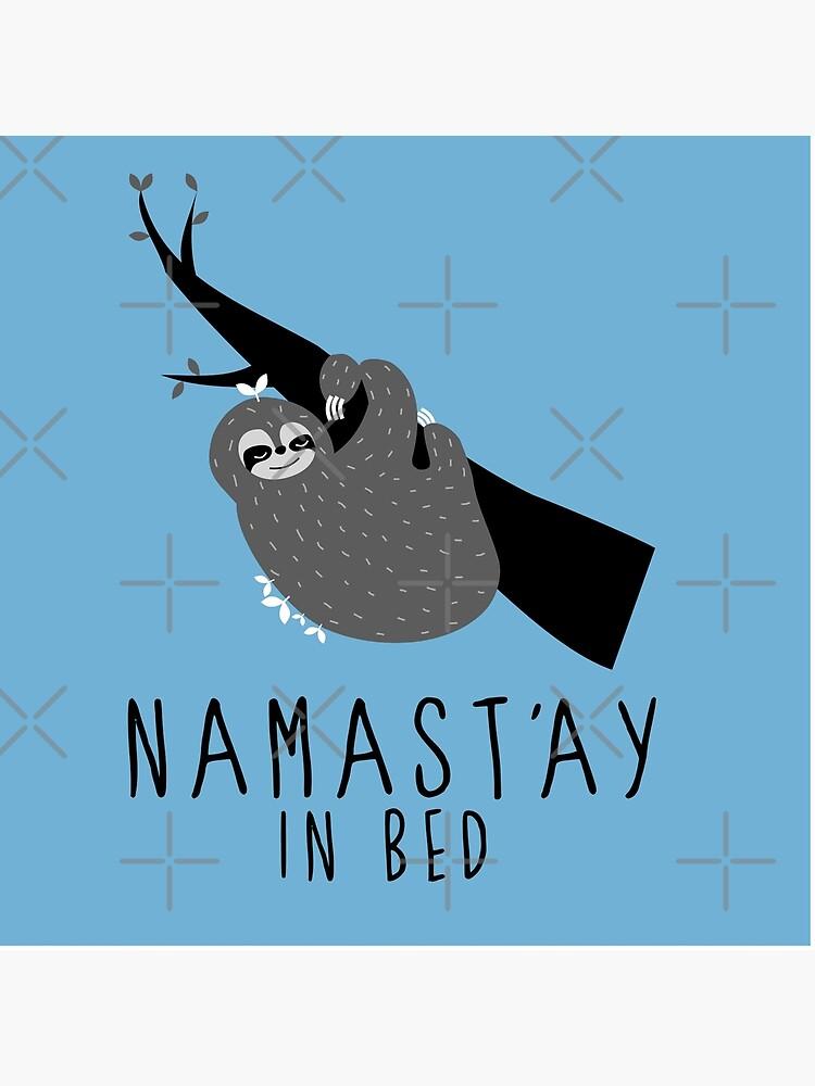 namast'ay en la cama perezoso de hellohappy