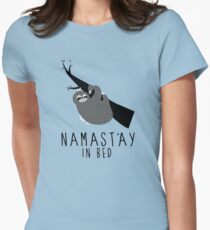 namast'ay in bed sloth Women's Fitted T-Shirt