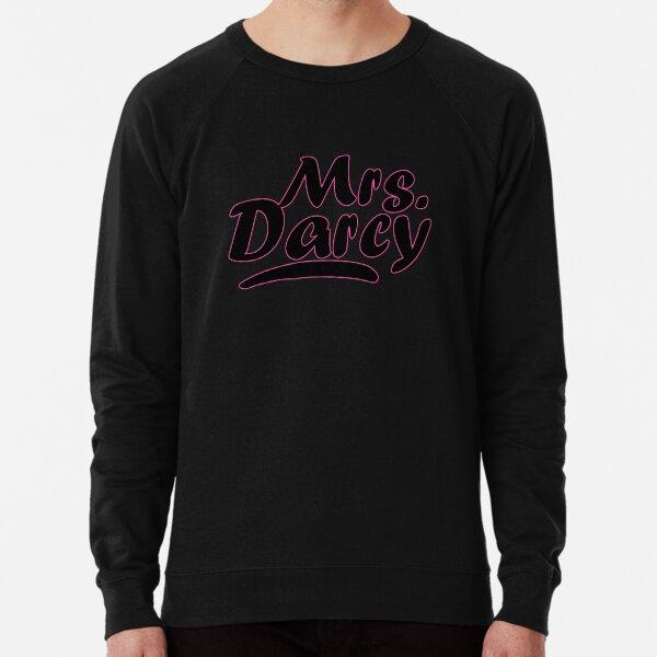 Mrs Darcy Pride and Prejudice  Lightweight Sweatshirt
