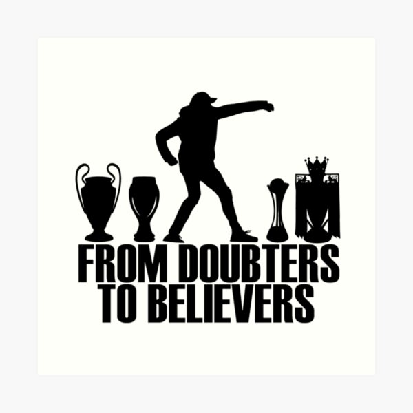 From Doubters To Believers Art Print