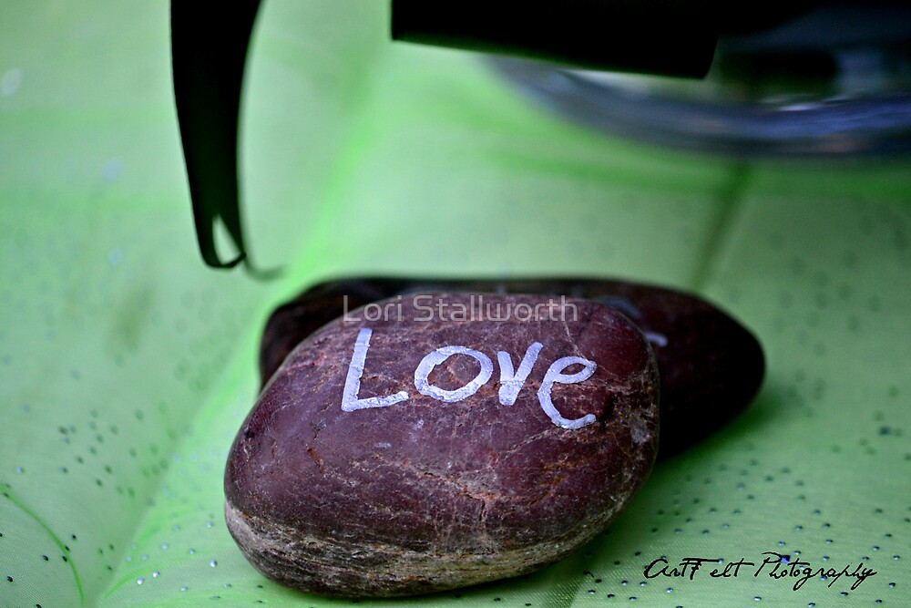 Love is a ROCK by Lori Stallworth