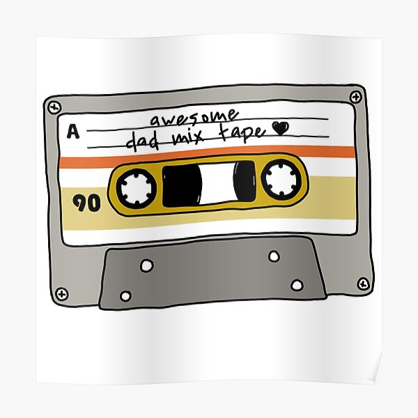 awesome dad mix tape Poster