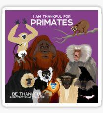I Am Thankful For Primates Sticker