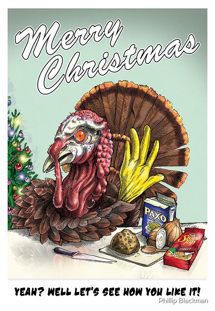 Rude Turkey by Phillip Blackman