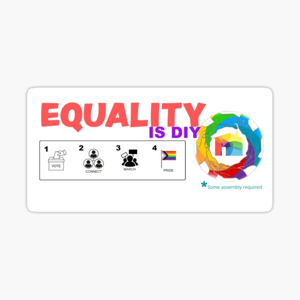 Equality is DIY Sticker