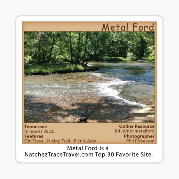 Metal Ford (summer) on the Natchez Trace Parkway. Sticker