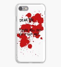 Dear Jim... iPhone Case/Skin