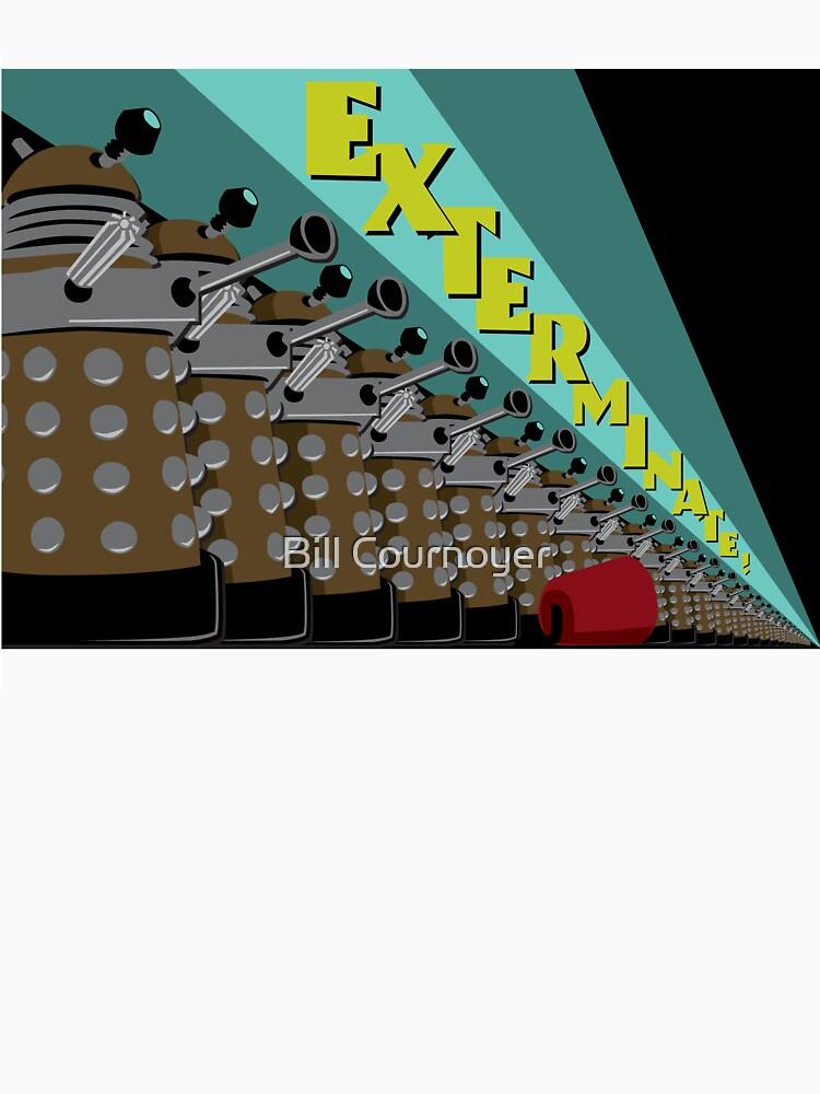 Exterminate! by BillCournoyer