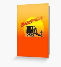 Babewatch (Baywatch) Greeting Card