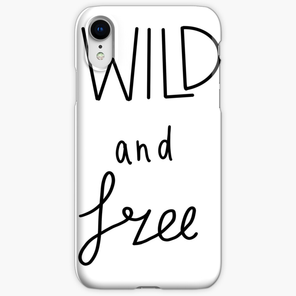 """Wild And Free"" IPhone Case & Cover By Becca-drawsss1"