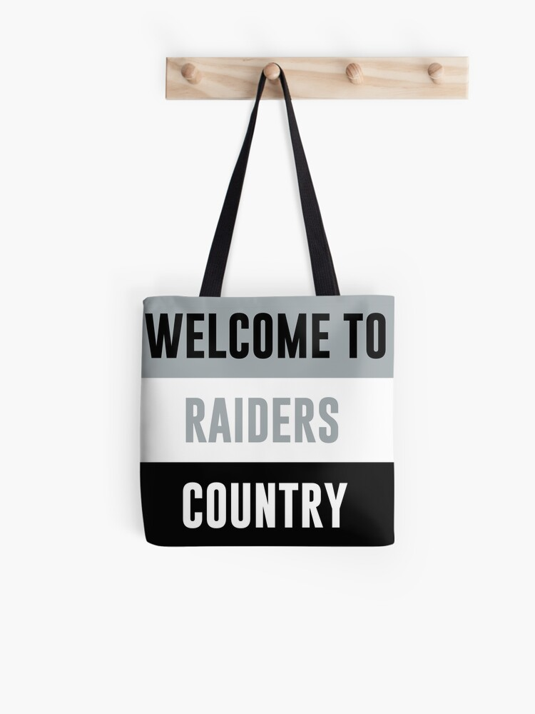 Welcome To Raiders Country Las Vegas Raiders Banner Las Vegas Raiders Flag Tote Bag By Tk5446 Redbubble