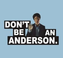 DON'T BE AN ANDERSON. | Women's T-Shirt