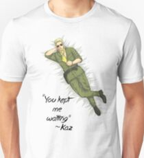 Kept me waiting, huh? T-Shirt