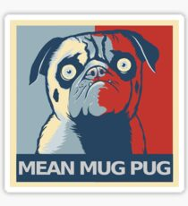 "MEAN MUG PUG - Ozzy, ""Hope"" Sticker"