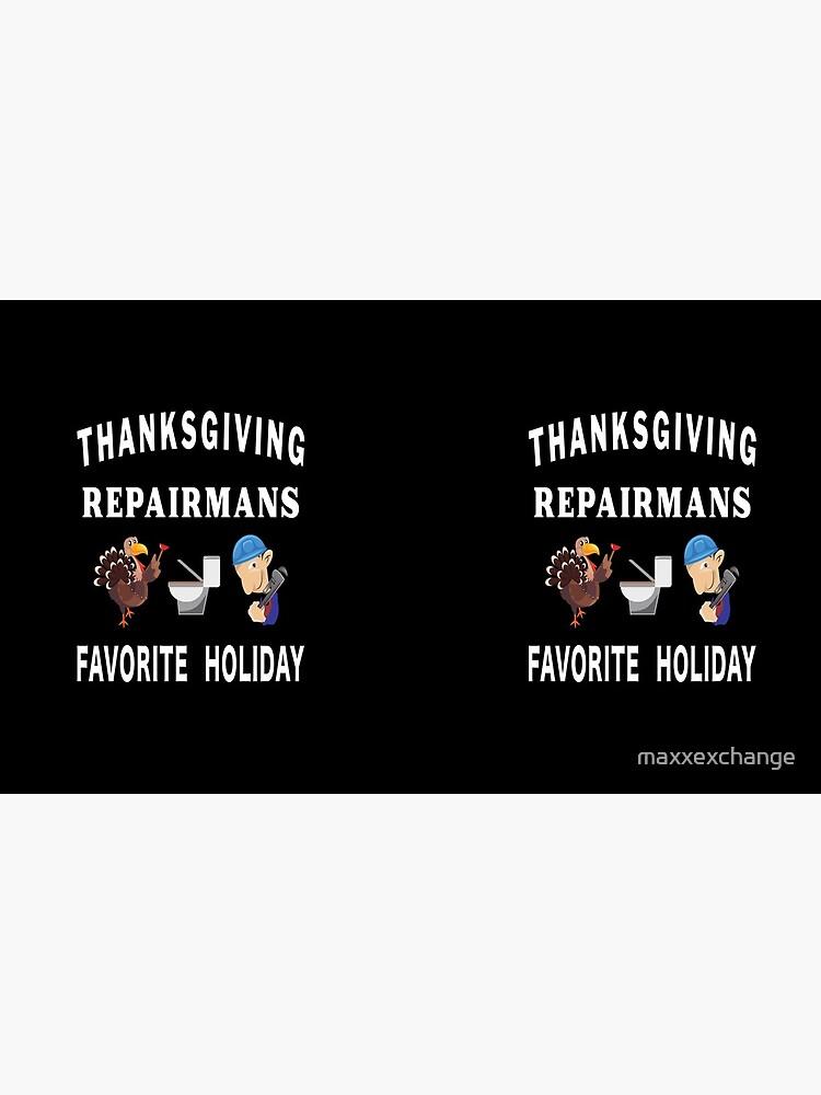 Thanksgiving Tradesman Contractor Repairman Home. by maxxexchange