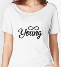Forever Young Women's Relaxed Fit T-Shirt
