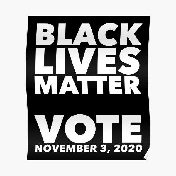 Black Lives Matter Vote Poster